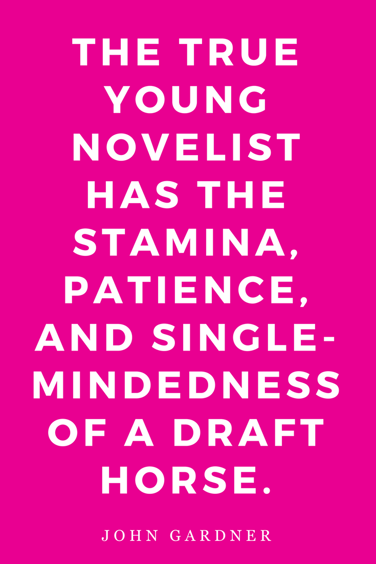 On Becoming a Novelist Quotes Writers Inspiration Motivation Writing Stamina