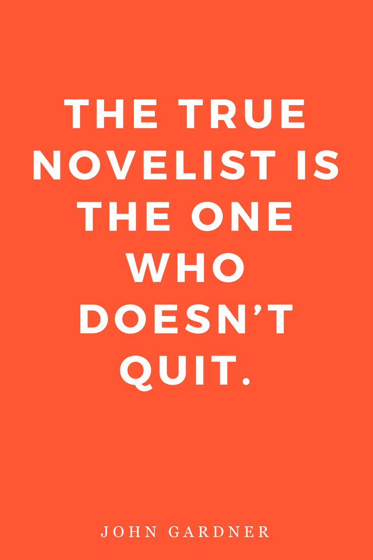On Becoming a Novelist Quotes Writers Inspiration Motivation Quit