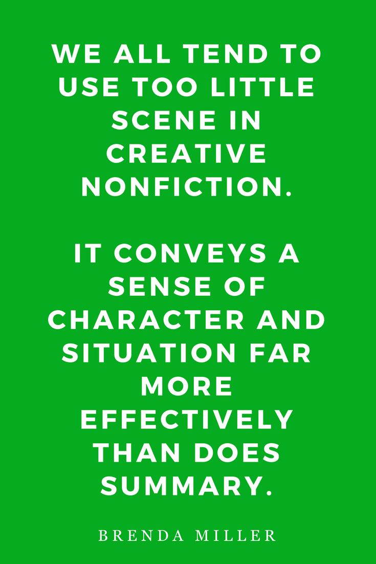Tell It Slant, Writing Creative Non-Fiction by Brenda Miller, Quote, Inspiration, Scene