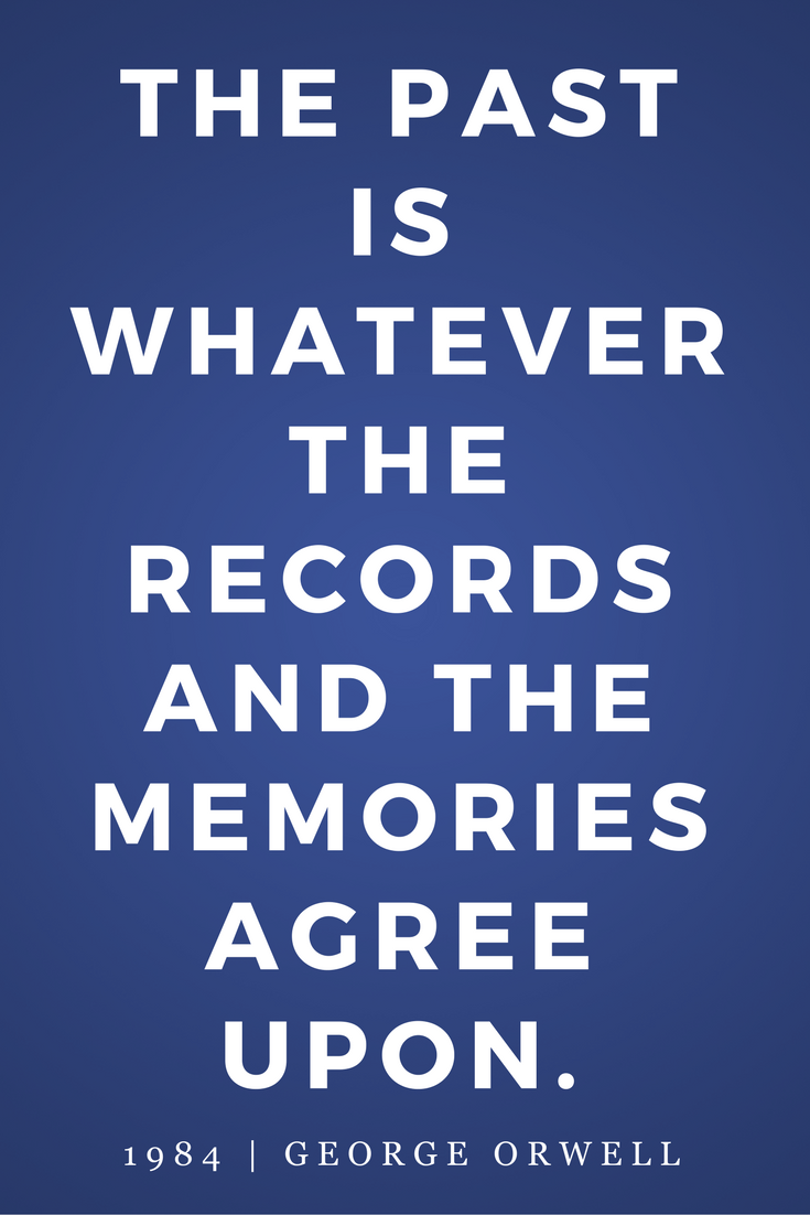 1984 by George Orwell, Quotes, Books, Inspiration, Past, Records, Memories