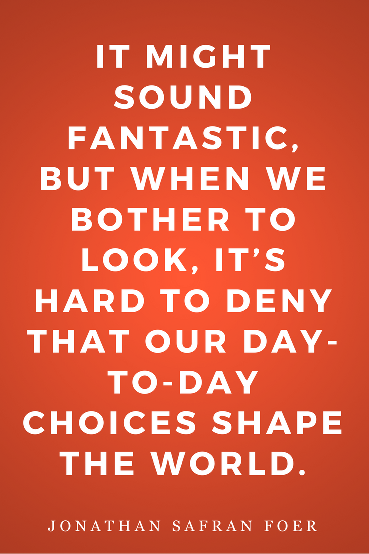 Eating Animals by Jonathan Safran Foer, Diet, Quotes, Books, Inspiration, Choices