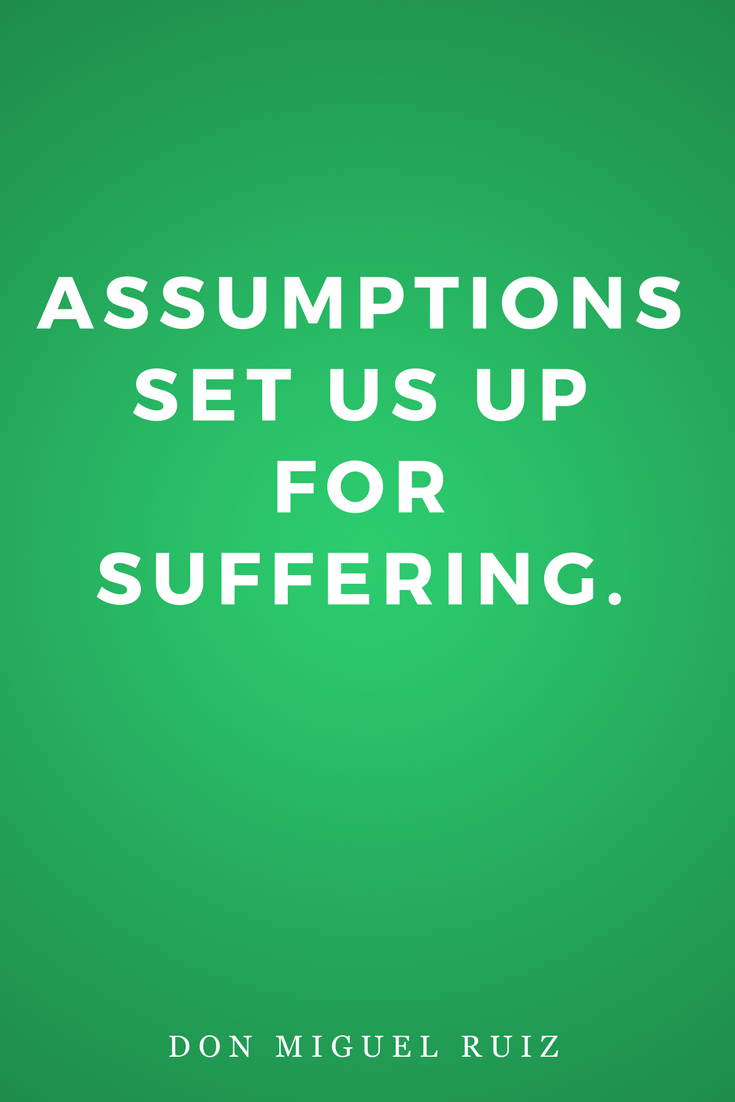 The Four Agreements by Don Miguel Ruiz, Life, Inspiration, Quotes, Books, Assumptions