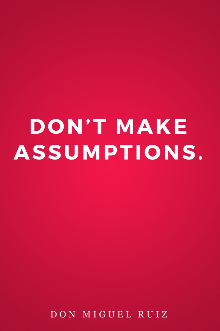 The Four Agreements by Don Miguel Ruiz, Life, Inspiration, Quotes, Books, Don't Make Assumptions