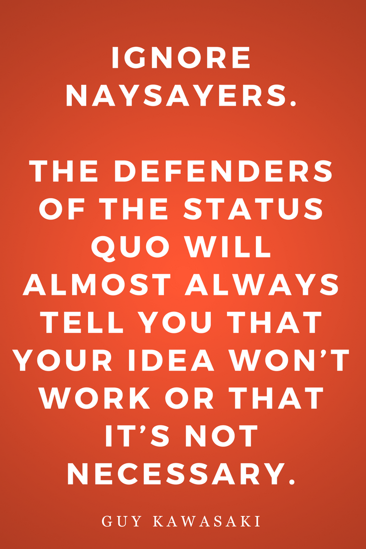 Rules for Revolutionaries by Guy Kawasaki Inspiration, Quotes, Books, Naysayers