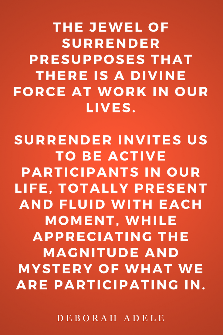 Yamas & Niyamas by Deborah Adele, Inspiration, Quotes, Books, Jewel of Surrender