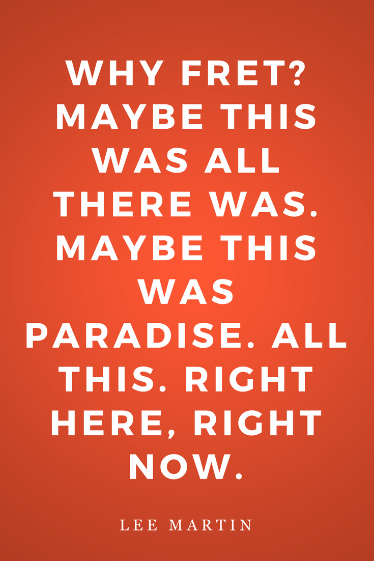 The Bright Forever by Lee Martin, Inspiration, Quotes, Books, Paradise