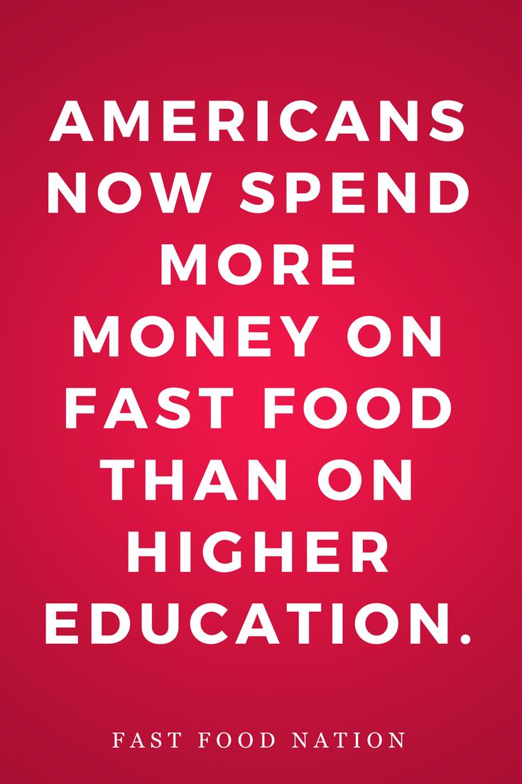 Fast Food Nation by Eric Schlosser, Novel, Inspiration, Quotes, Books, Higher Education