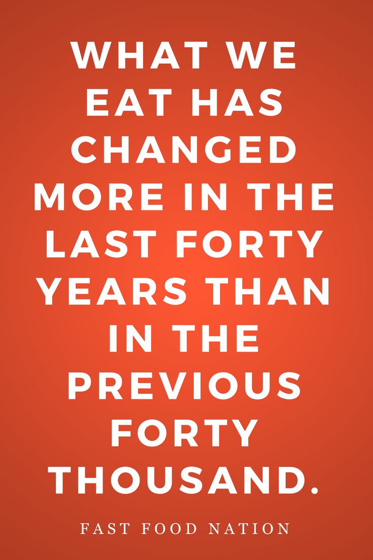 Fast Food Nation by Eric Schlosser, Novel, Inspiration, Quotes, Books, Eating