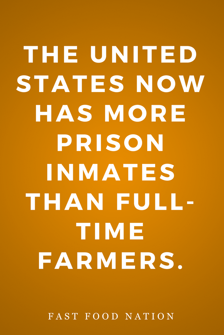 Fast Food Nation by Eric Schlosser, Novel, Inspiration, Quotes, Books, Prison Inmates