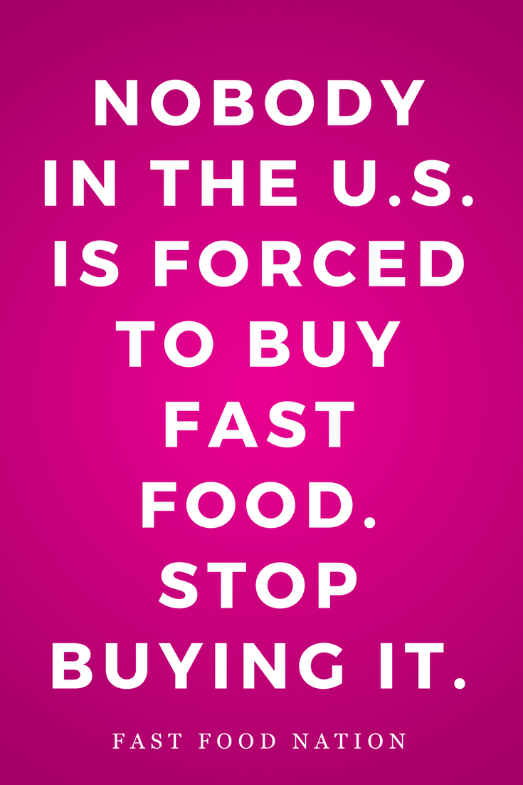 Fast Food Nation by Eric Schlosser, Novel, Inspiration, Quotes, Books, Stop Buying