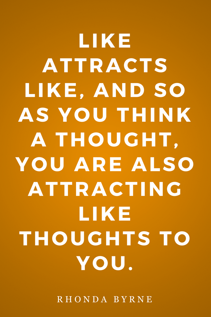 The Secret by Rhonda Byrne, Law of Attraction, Inspiration, Like Attracts Like