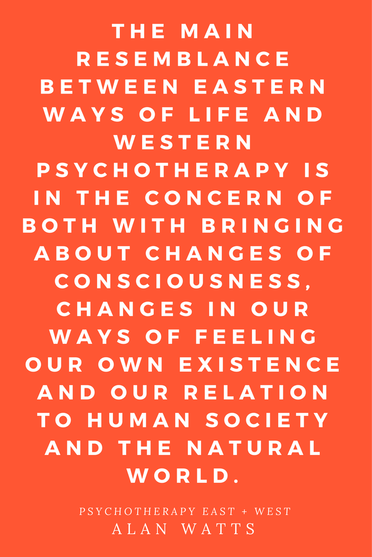 Psychotherapy East & West by Alan Watts | Peace to the People: A Blog About Books  Inspirational Quotes, Motivation, Philosophy, Psychology, Zen  #books #alanwatts #blogs #inspiration #quotes