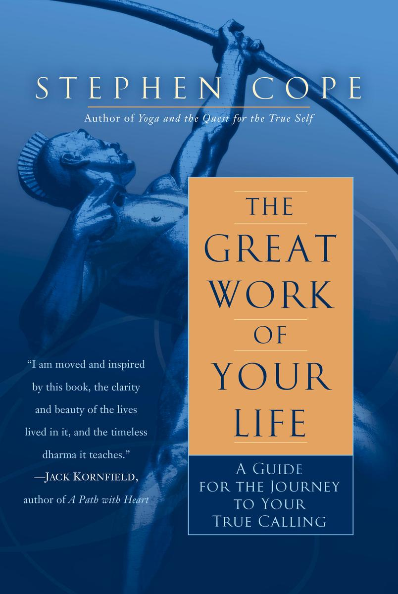 The Great Work of Your Life by Stephen Cope Book Inspiration Beauty Blog.jpg