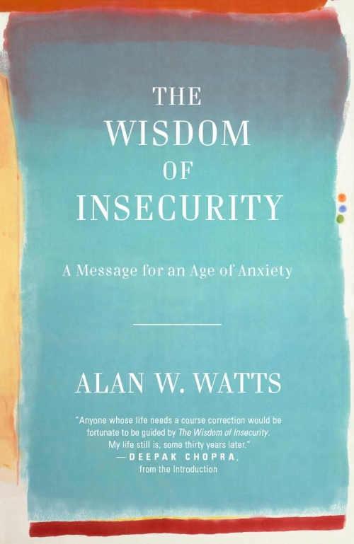 The Wisdom of Insecurity by Alan Watts Book Recommendations Blogs Inspiration.jpg