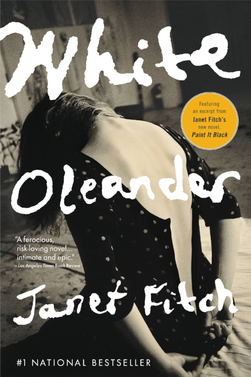 White Oleander by Janet Fitch National Bestseller Peace to the People Book Blog.jpg