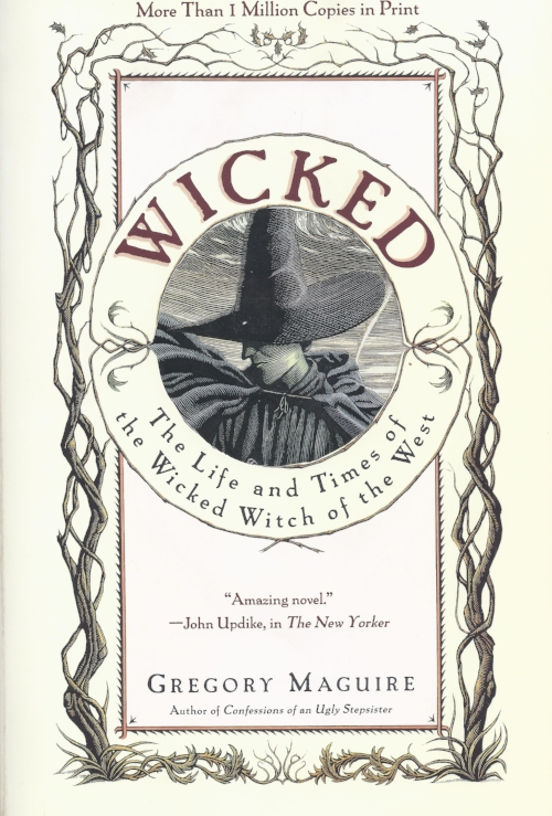 Wicked The Life and Times of the Wicked Witch of the West by Gregory Maguire Books Plays Beauty.jpg