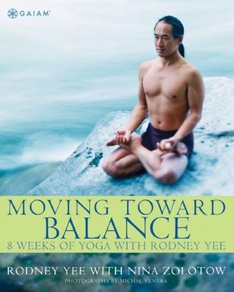 Moving Towards Balance by Rodney Yee Asana Fitness Wellness Inspiration Books.jpg