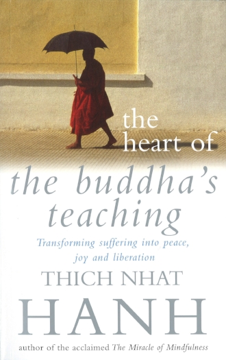 The Heart of the Buddhas Teachings by Thich Nhat Hanh Buddhism Spirituality Religion Books.jpg