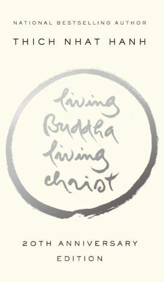 Living Buddha Living Christ by Thich Nhat Hanh Spirituality Religion Books.jpg