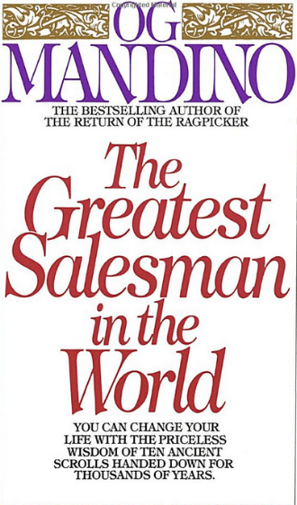 The Greatest Salesman in the World by Og Mandino Inspiration Business Life Self Development Wisdom.png