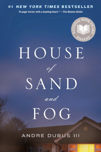 House of Sand and Fog Book Reviews Recommendations Blogs Columbus Ohio
