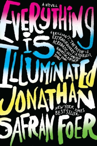 Everything is Illuminated by Jonathan Safran Foer Literature Fiction Blogs Books Novels.jpg