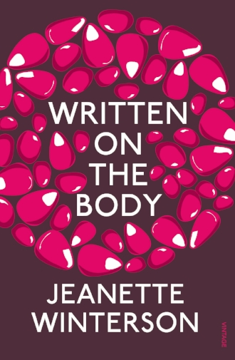 Written on the Body by Jeanette Winterson Books Novels Sexuality Culture Inspiration.jpg