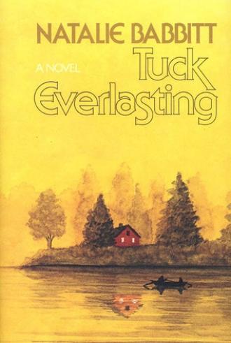 Tuck Everlasting by Natalie Babbitt Amazing Book Timeless Infinite Fantasy Literature Novel Story.jpg