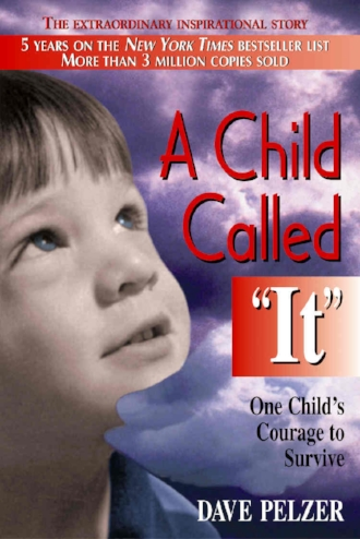 A Child Called It by Dave Pelzer Trauma Abuse Survival Courage Inspiration Heartbreaking Book.jpg