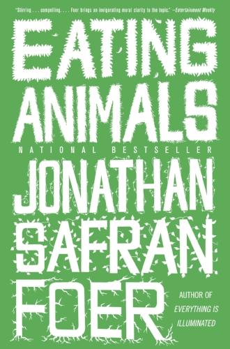 Eating Animals by Jonathan Safran Foer Books Health Diet Vegetarian
