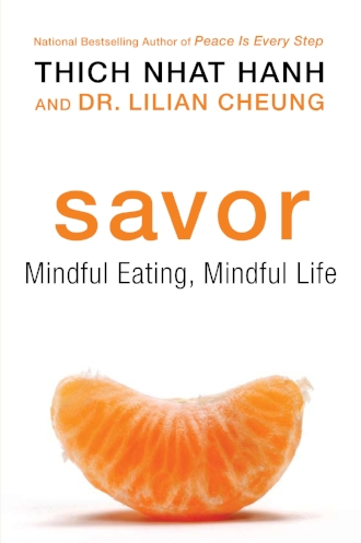 Savor Mindful Eating Mindful Life by Thich Nhat Hanh Books Inspiration.jpg
