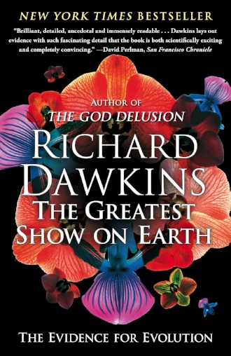 The Greatest Show on Earth the Evidence for Evolution by Richard Dawkins New York Times Bestseller Science Inspiration.jpg