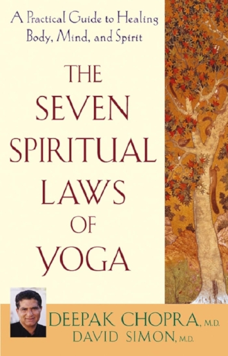 The Seven Spiritual Laws of Yoga by Deepak Chopra Books Inspiration Blogs.jpg