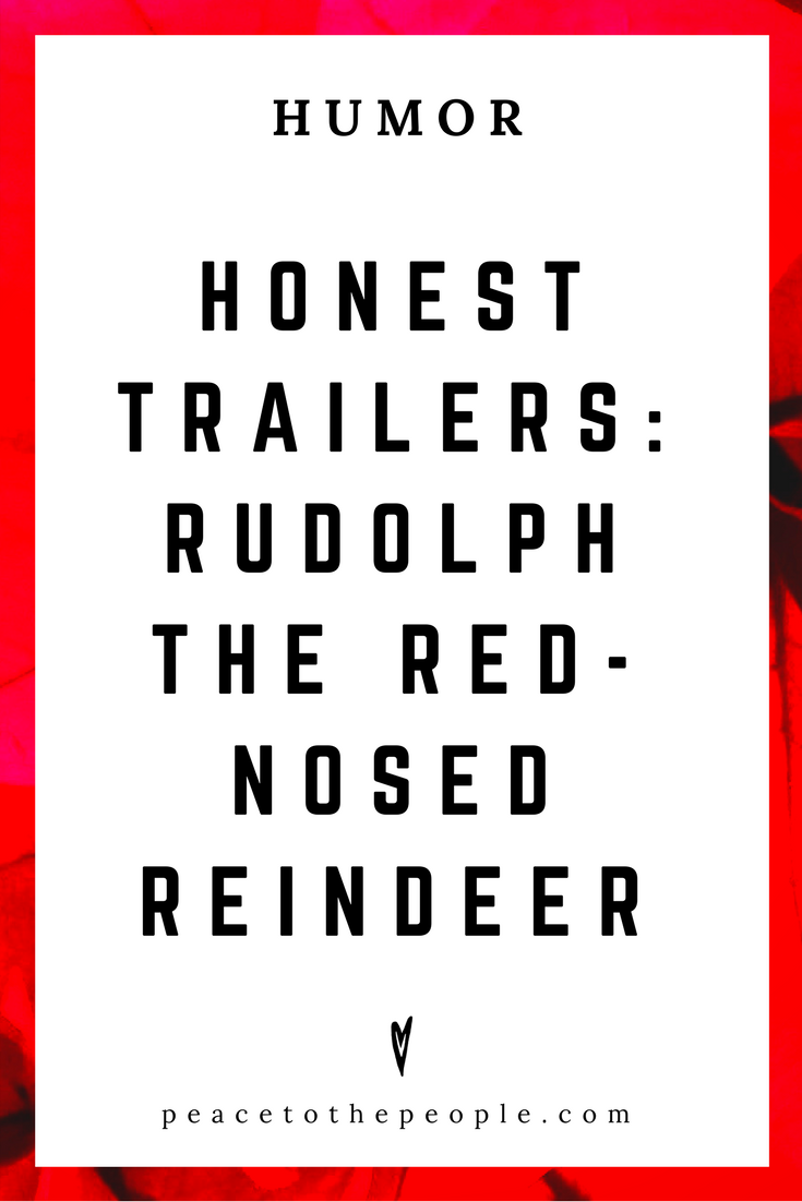 Honest Trailers • Rudolph the Red-Nosed Reindeer • Movies, Culture, Hilarious •  LOL • Funny Videos  • Peace to the People
