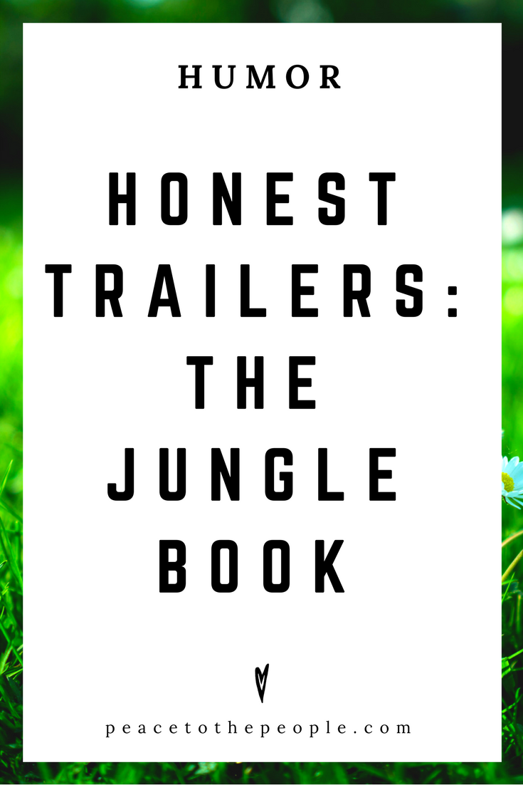 Honest Trailers • The Jungle Book • Movies, Culture, Hilarious •  LOL • Funny Videos  • Peace to the People