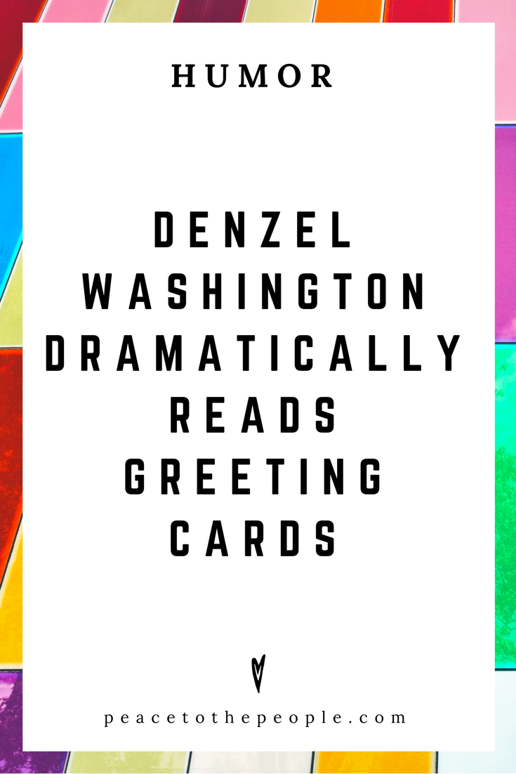 The Tonight Show • Denzel Washington Dramatically Reads Greeting Cards • Comedy • Culture • Hilarious •  LOL • Funny Videos  • Peace to the People