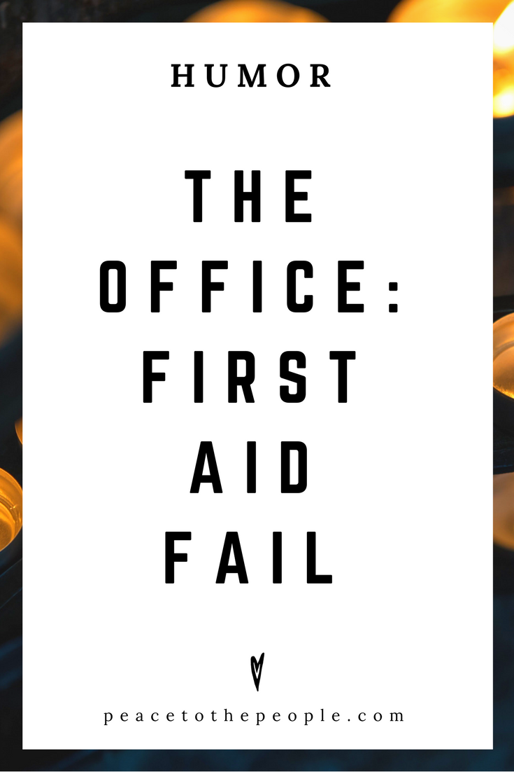 The Office • First Aid Fail • Comedy • Culture • Hilarious •  LOL • Funny Videos  • Peace to the People
