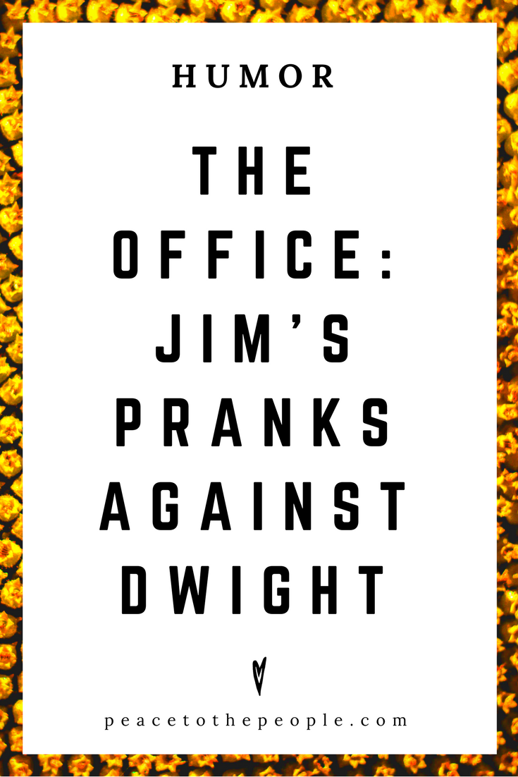 The Office • Jim's Pranks Against Dwight • Comedy • Culture • Hilarious •  LOL • Funny Videos  • Peace to the People