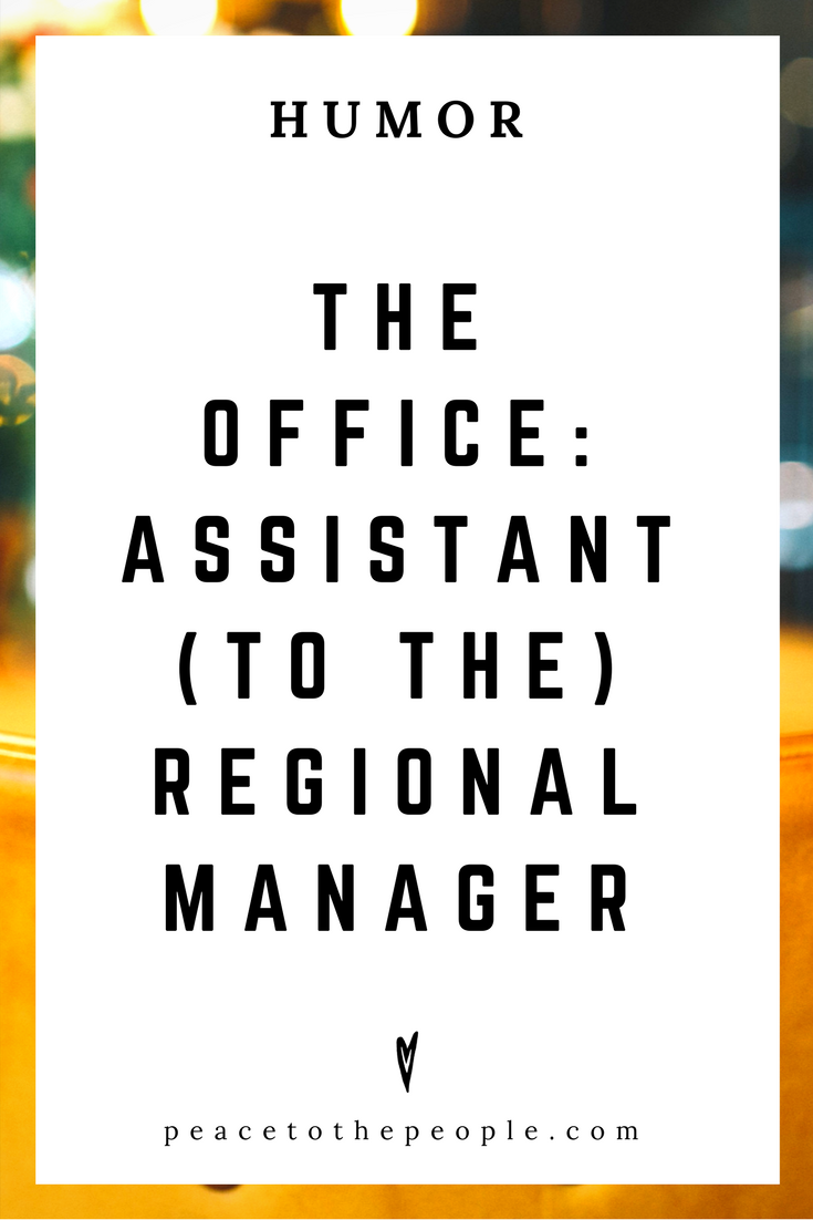 The Office • Assistant (to the) Regional Manager • Comedy • Culture • Hilarious •  LOL • Funny Videos  • Peace to the People