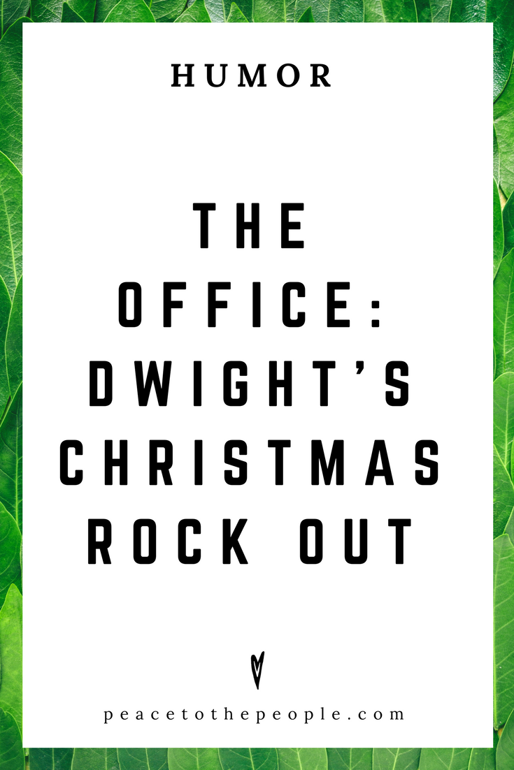 The Office • Dwight's Christmas Rock Out • Comedy • Culture • Hilarious •  LOL • Funny Videos  • Peace to the People