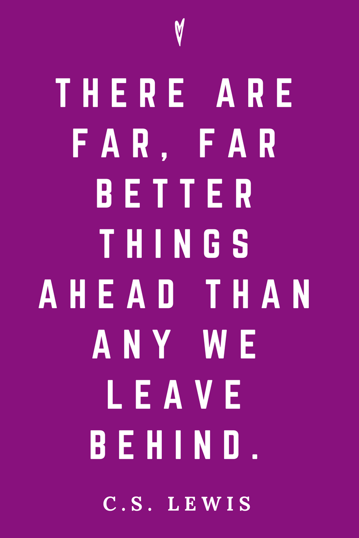 C.S. Lewis • Top 25 Quotes • Peace to the People • Author • Writer • Motivation • Wisdom • Inspiration • Better Ahead.png