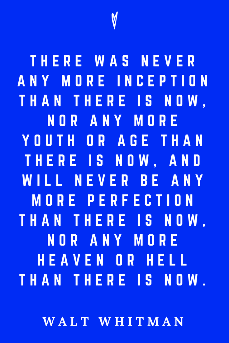 Walt Whitman • Top 35 Quotes • Peace to the People • Author • Writer • Poet • Culture • Motivation • Wisdom • Inspiration • NOW.png