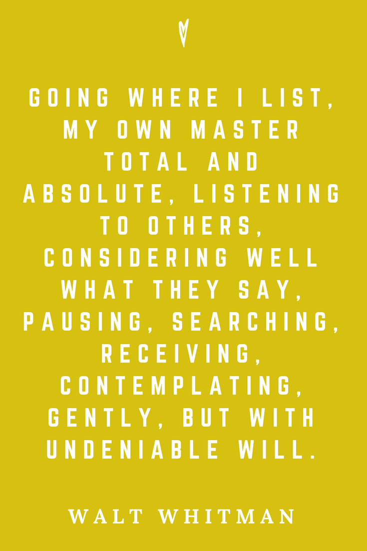 Walt Whitman • Top 35 Quotes • Peace to the People • Author • Writer • Poet • Culture • Motivation • Wisdom • Inspiration • Think for Yourself.png