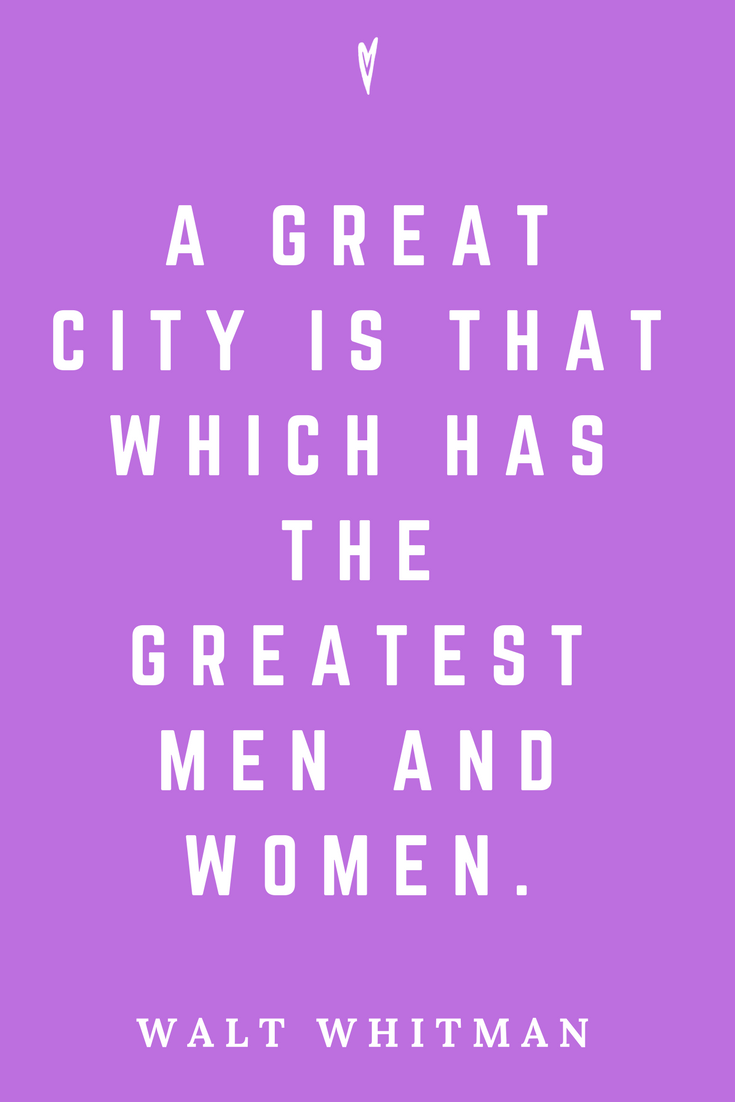 Walt Whitman • Top 35 Quotes • Peace to the People • Author • Writer • Poet • Culture • Motivation • Wisdom • Inspiration • Great City.png