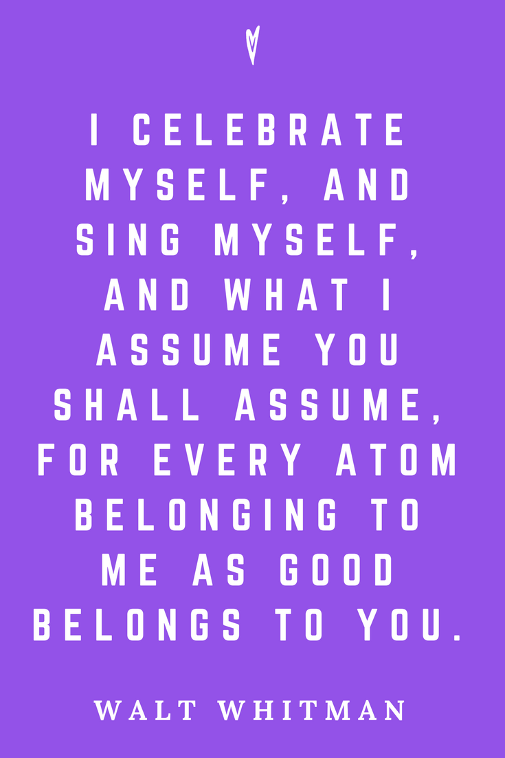 Walt Whitman • Top 35 Quotes • Peace to the People • Author • Writer • Poet • Culture • Motivation • Wisdom • Inspiration • Celebrate Myself.png