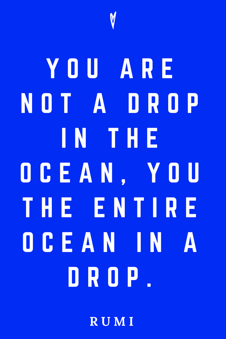 Rumi • Top 25 Quotes • Peace to the People • Spirituality • Poetry • Motivation • Wisdom • Inspiration • Ocean.png