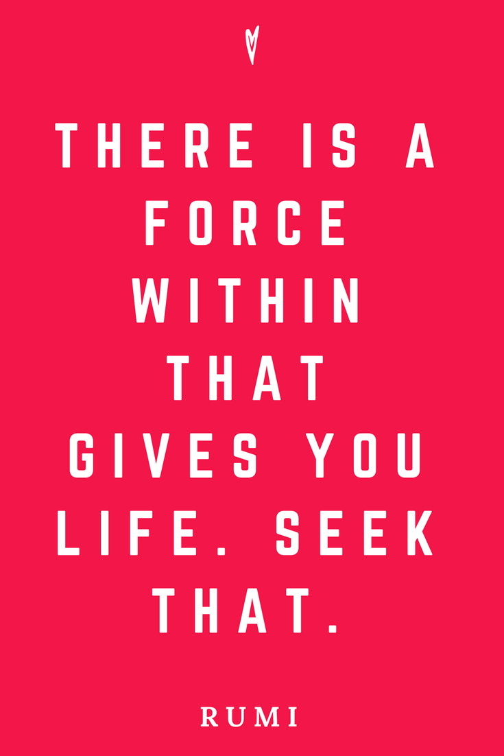 Rumi • Top 25 Quotes • Peace to the People • Spirituality • Poetry • Motivation • Wisdom • Inspiration • Life Force.png