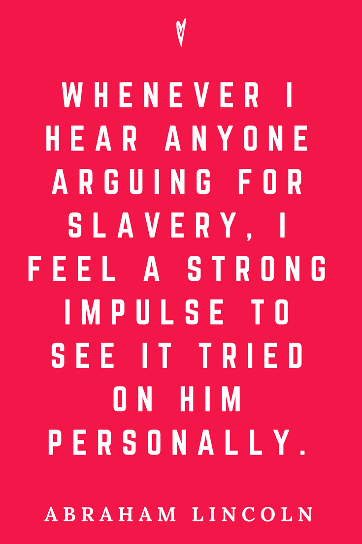 Abraham Lincoln • Top 25 Quotes • Peace to the People • American History • Culture • Motivation • Wisdom • Inspiration • Slavery.png
