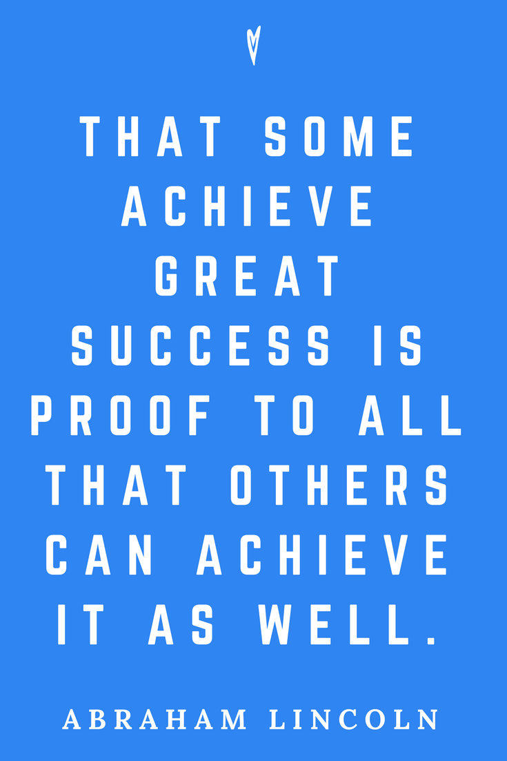 Abraham Lincoln • Top 25 Quotes • Peace to the People • American History • Culture • Motivation • Wisdom • Inspiration • Success.png