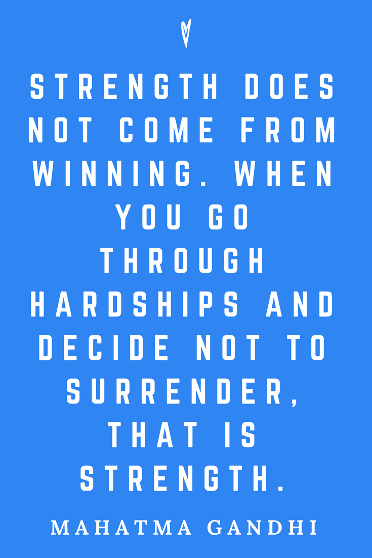 Mahatma Gandhi • Top 25 Quotes • Peace to the People • Columbus, Ohio • Inspiration, Motivation, Blog • Strength.png